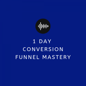 Conversion Funnel Mastery