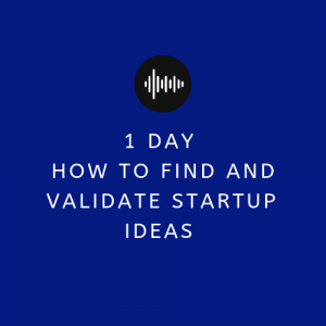 Find And Validate Business Ideas